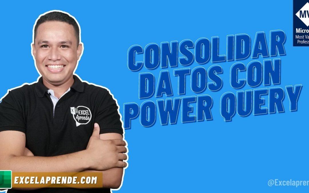 Consolidar datos con Power Query